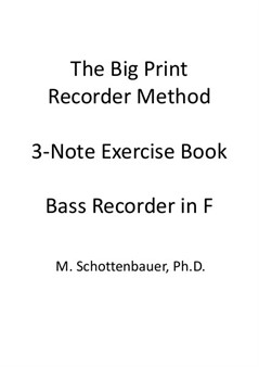 3-Note Exercises: Bass Recorder