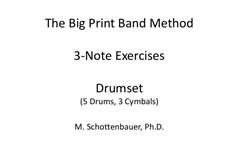 3-Note Exercises: Drumset (5 Drums, 3 Cymbals)