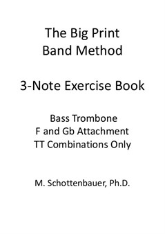 3-Note Exercises: Bass Trombone (Double Trigger Notes Only)